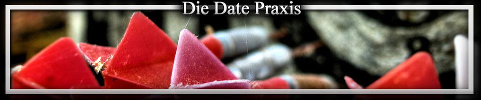 Die Date Praxis